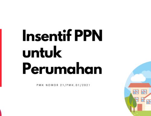 Insentif PPN untuk Perumahan