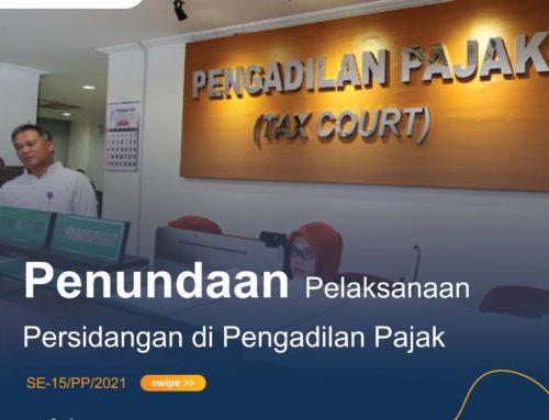 Penundaan Pelaksanaan Persidangan Dan Penghentian Sementara Layanan Administrasi Secara Tatap Muka Di Pengadilan Pajak Mulai Tanggal 26 Juli 2021 s.d 2 Agustus 2021