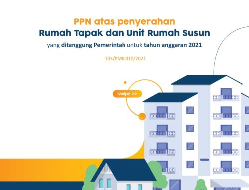 Perpanjangan Insentif PPN atas Penyerahan Rumah Tapak dan Unit Hunian Rumah Susun DTP 2021